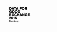 Video: Bloomberg's Data for Good Exchange 2015
