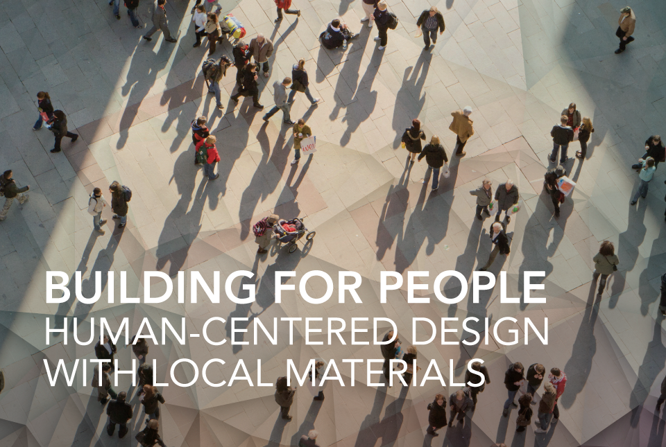 Building for People: Human-centered Design with Local...