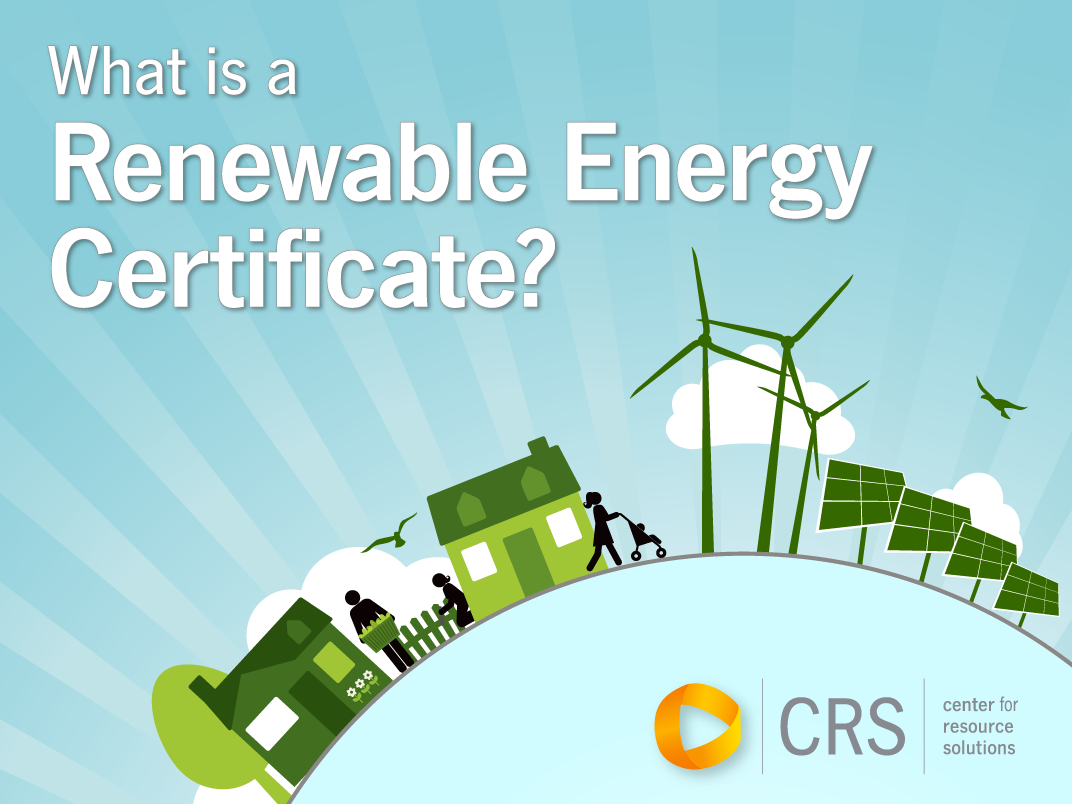 What Is A Renewable Energy Certificate 3bl Media