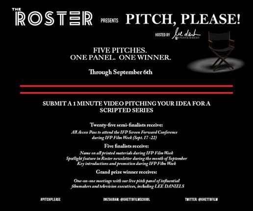 young storytellers to pitch their tv ideas to empire creator lee daniels through the rosters pitch please contest