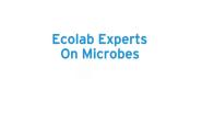 Ecolab Experts on Microbes – Escherichia coli O157:H7