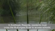 Bechtel Video | Safe Crossings in Kukibuye